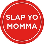 100858 Slap Yo Momma 1